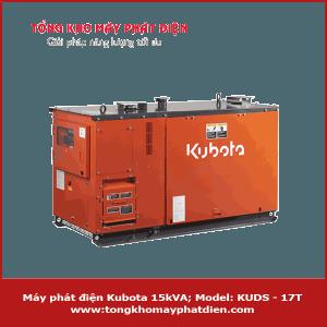 Máy phát điện Kubota 15kVA KUDS-17T