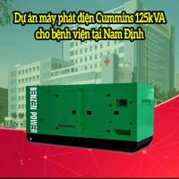 Dự án máy phát điện Cummins 125kVA cho bệnh viện tại Nam Định