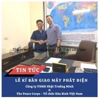 Công ty TNHH Nhật Trường Minh đã tổ chức kí kết hợp đồng bàn giao máy phát điện với The Peace Corps